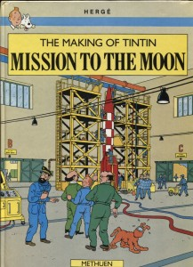 "The New York Methuen Children's Books 1989 edition of ""The Making of Tintin: Mission to the Moon""."