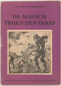 """De Marsch tegen den dood"" by Louis Kiebooms (1945). Cover by Bob De Moor."