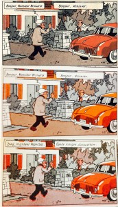 The color horror (watch the roof of the house). First case is from the Tintin Journal, the second is from the Magic Strip version, the 3rd is from the De Dageraad version.