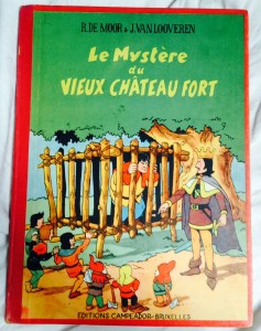"The copy of ""Le Mystère du Vieux Château Fort"" I bought for 1,25 Euro when I was young."