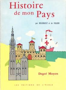 """Cover of """"Histoire de mon pays: histoire de Belgique"""" (1960)"""