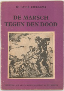 """De Marsch tegen den dood"" by Louis Kiebooms (1945). Cover by Bob De Moor."