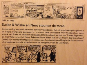 Both Willy Vandersteen and Marc Sleen would have the Ijzertoren topic incorporated in their work as shown in the permanent exhibition in the Ijzertoren in Diksmuide.