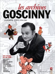 "Cover of the book ""Les archives Goscinny : Le journal Tintin, 1956-1961""."